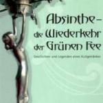 Absinthe – Die Wiederkehr der Grünen Fee